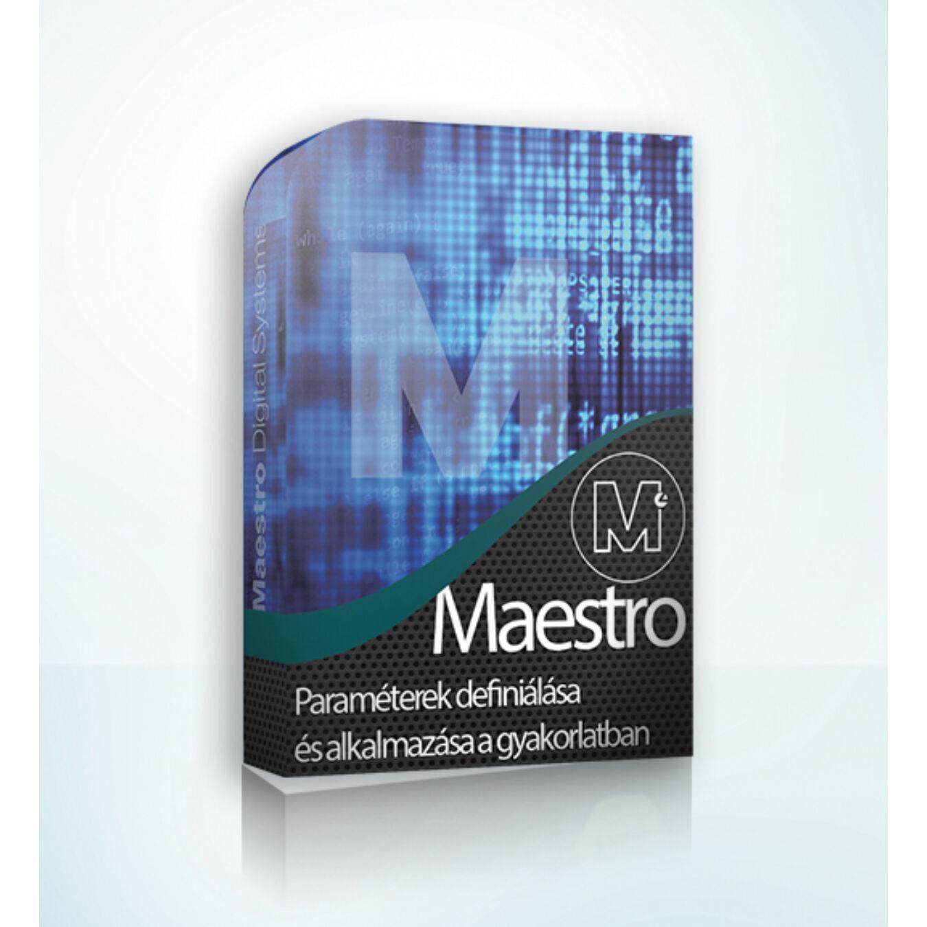 Maestro Paraméterek definiálása és alkalmazása a gyakorlatban